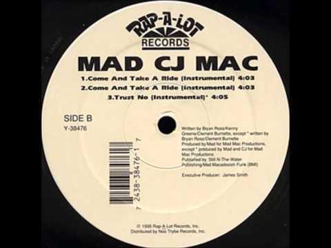 Mad CJ Mac -- Come And Take A Ride Intrumental) HQ ...