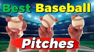 Best 3 Pitches To Get Hitters Out!  [Untouchable Baseball Pitches]