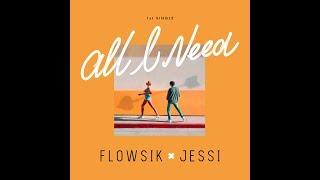 [MV] Flowsik(플로우식) _ All I Need (Collab. Jessi(제시))