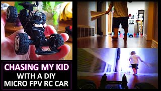 Chasing My Kid with a Micro FPV Car