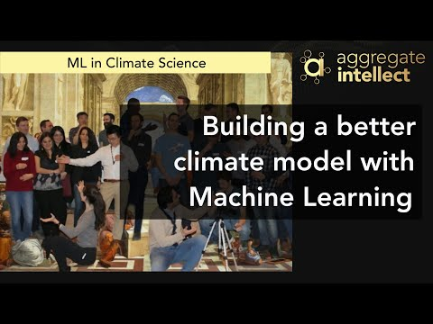 Building a better climate model with Machine Learning