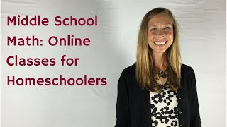 Homeschool Middle School Math Online Classes