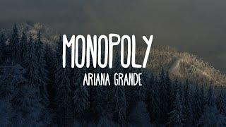 Ariana Grande, Victoria Monét   Monopoly (Lyrics)