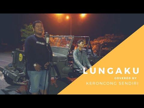 Lungaku Guyon Waton Keroncong Sendiri Cover
