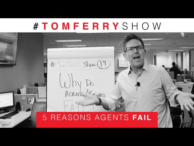 5 Reasons Why Agents Fail In Real Estate
