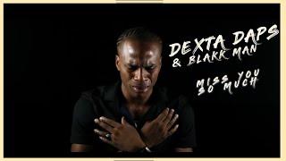 Dexta Daps & Blakk Man - Miss You So Much (OFFICIAL MUSIC VIDEO)