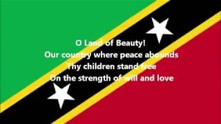 O Land of Beauty - National Anthem of Saint Kitts and Nevis (English lyrics)