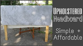Upholstered Headboard DIY • Easy Assembly And Affordable