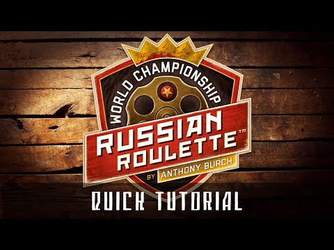 World Championship Russian Roulette - Quick Tutorial!