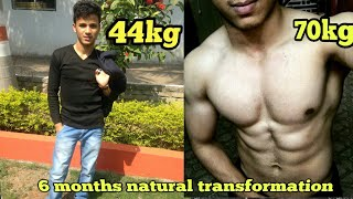 6 Months Natural Body transformation from skinny 44kg to muscular 70kg