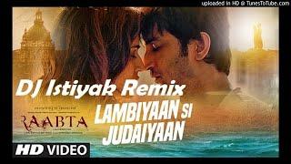 Lambiyaan Si Judaiyaan With Lyrics   Raabta   Sushant Rajput, Kriti Sanon   DJ Istiyak