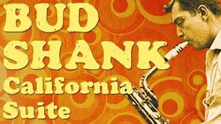 Bud Shank - California Suite
