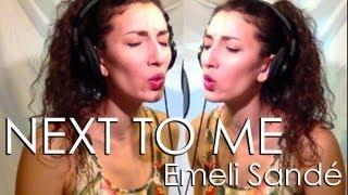 Next To Me - Emeli Sandé