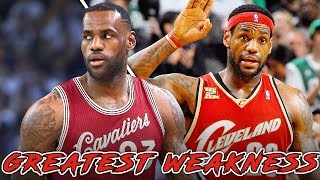 LeBron James' GREATEST WEAKNESS and STRENGTH that You NEED to Know