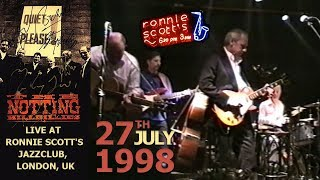 [50 fps] The Notting Hillbillies (feat Mark Knopfler) LIVE 27th July 1998 — Ronnie Scott's, London