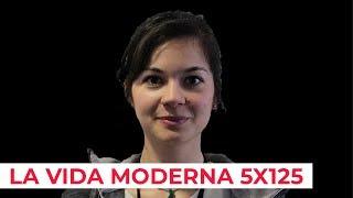 La Vida Moderna 5x125 | La Previa
