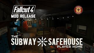 Fallout 4 Mod Release - The Subway Safehouse Player Home