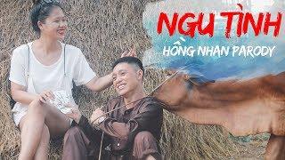 [Nhạc Chế] Ngu Tình 1 - Hồng Nhan Parody - Bazan ft Thịnh Hino