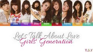Girls' Genertation (소녀시대) - Let's Talk About Love (Han/Rom/Eng Lyrics)