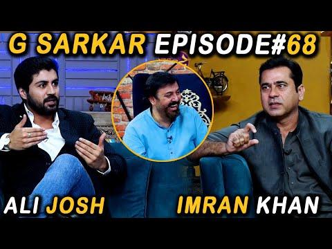 G Sarkar with Nauman Ijaz   Episode 68   Imran Khan & Ali Josh   16 Oct 2021