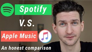 Spotify vs Apple Music - An Honest Comparison