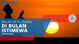 Puasa Rajab, Salah Satu Puasa di Bulan yang Istimewa setelah Bulan Ramadhan