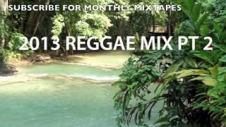 2013 REGGAE MIX PT 2 – LOVERS' ROCK PT 2