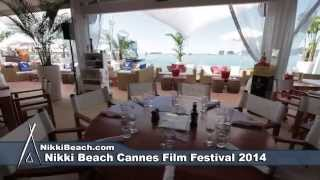 Nikki Beach Cannes Film Festival  Day 2