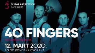 40 Fingers - Guitar Art Festival 2020