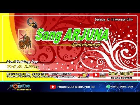 LIVE SANG ARJUNA//THE WEDDING TRI & LILIS//FOKUS Multimedia//SANG ARJUNA Sound