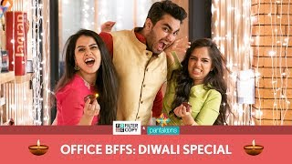 FilterCopy | Office BFFs: Diwali Special | Ft. Viraj Ghelani, Ahsaas Channa and Anushka Sharma