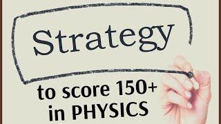 Strategy to crack NEET 2019 + NEET 2020 Physics | Score 150+ | NEET Physics