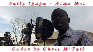 Fally Ipupa   Aime Moi (Control) Cover By Chris M'Tall