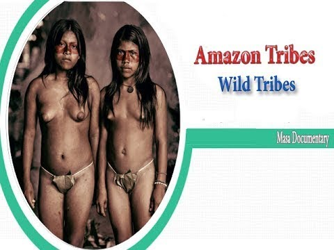 Documentary Tribes | Wild Tribes | Sex life | Rituals |