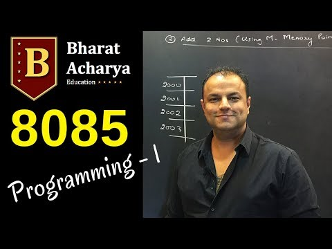8085 | Programming Part 1 | Bharat Acharya Education