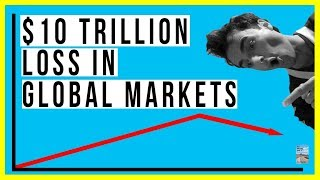 $10 Trillion Loss In Global Stock Markets! China, Europe and Emerging Markets ALL FALLING!