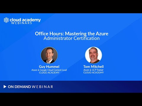 Office Hours: Mastering the Azure Administrator Certification ...