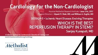 Which is the Best Reperfusion Therapy in STEMI? (Sanjay Kunapuli, MD)