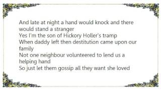 Dallas Frazier - Son of Hickory Holler's Tramp Lyrics