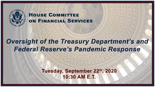 Oversight of the Treasury Department's and Federal Reserve's Pandemic Response... (EventID=111021)