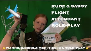 ASMR~ Rude & Sassy First Class Flight Attendant Roleplay ✈️( with real props ) ⚠️SASSY ROLE PLAY⚠️