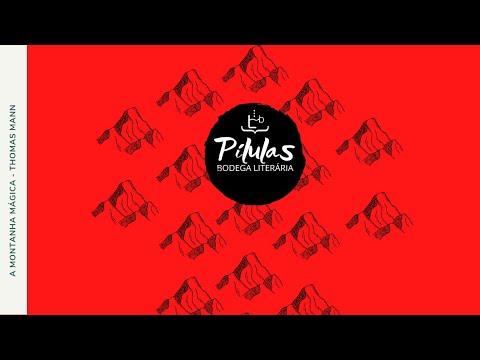 PÍLULA 6: A MONTANHA MÁGICA | THOMAS MANN
