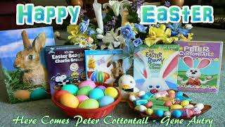 Here Comes Peter Cottontail - Gene Autry - Happy Easter