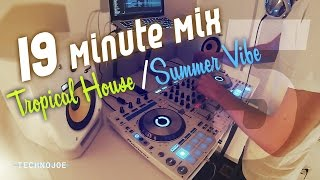 Tropical House / Summer Vibe - mix #5 (Tez Cadey / Kungs / Robin S / Alex Adair)