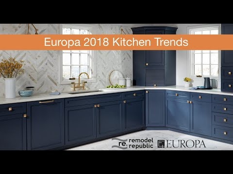 2018 Kitchen Trends with Europa & Remodel Republic