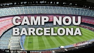 preview picture of video 'Camp Nou, Home of the World Famous FC Barcelona'