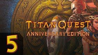 Titan Quest - Anniversary Edition + Ragnarok - Прохождение #5