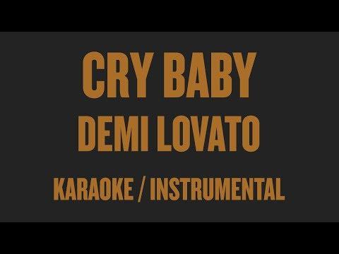 Demi Lovato – Cry Baby (Karaoke / Instrumental)