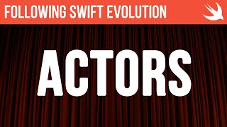 Actors in Swift - #Swift #Concurrency
