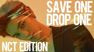 ⇢ Save One, Drop One (NCT Edition) | Kpop Game
